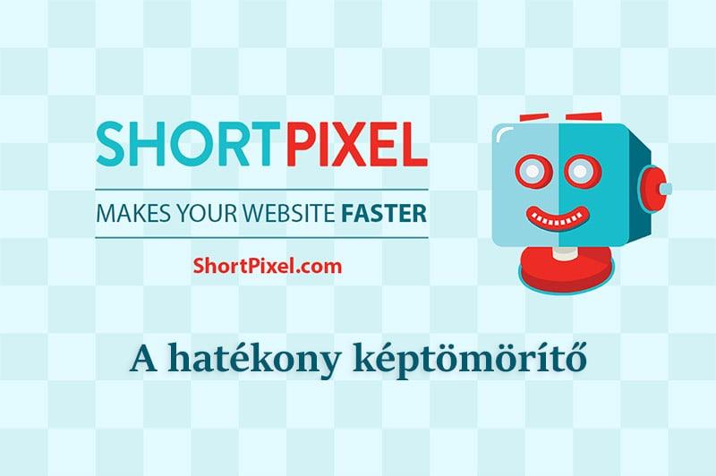 Shortpixel Image Optimizer - A hatékony képtömörítő