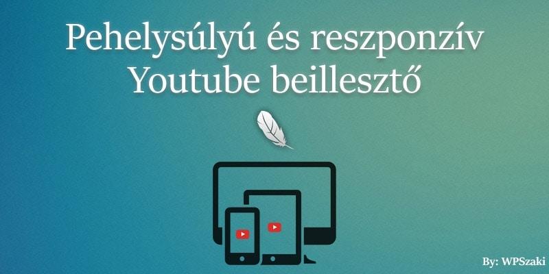 Elkészült a 'Lightweight and Responsive Youtube Embed' bővítmény