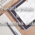Fordítás PoEdit és bővítmények használata nélkül