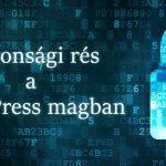 Biztonsági rés a WordPress-ben